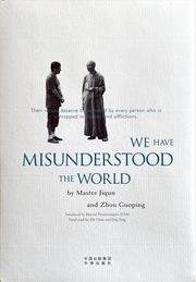 We Have Misunderstood the World (English Edition)