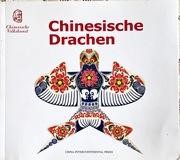 Chinesische Volkskunst: Chinesische Drachen