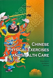 Chinese Physical Exercises and Health Care (Chinese Lifestyle Series, English Edition)