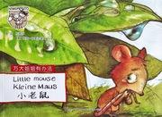 Little Mouse (Wanda-Anna Series, English, German, Chinese)
