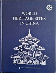 World Heritage Sites in China (English Edition)