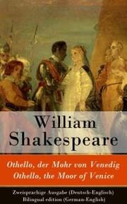 Othello, der Mohr von Venedig / Othello, the Moor of Venice - Zweisprachige Ausgabe