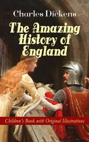 The Amazing History of England - Children's Book with Original Illustrations