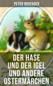 Der Hase und der Igel und andere Ostermärchen