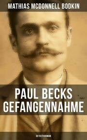 Paul Becks Gefangennahme: Detektivroman
