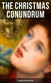 The Christmas Conundrum (20 Thrillers in One Edition)