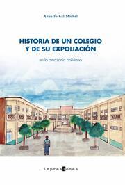 Historia de un colegio y de su expoliación