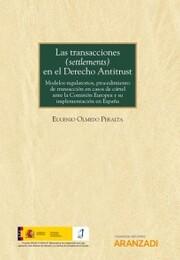 Las transacciones (settlements) en el Derecho Antitrust