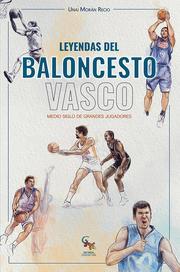 Leyendas del baloncesto vasco