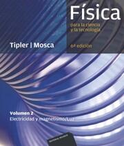 Física para la ciencia y la tecnología. Volumen 2 (6ª Ed.)
