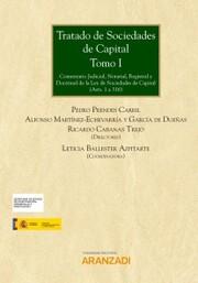 Tratado de Sociedades de Capital. Tomo I