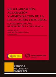Regularización, aclaración y armonización de la legislación concursal