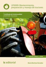 Mantenimiento, preparación y manejo de tractores. AGAF0108