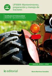 Mantenimiento, preparación y manejo de tractores. AGAU0108