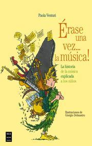 Érase una vez... la música!