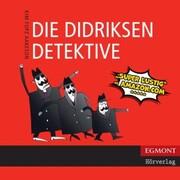 Die Didriksen-Detektive (ungekürzt)