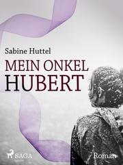 Mein Onkel Hubert