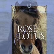 Rose og Lotus (uforkortet)