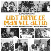Lidt hippie er man vel altid (uforkortet)