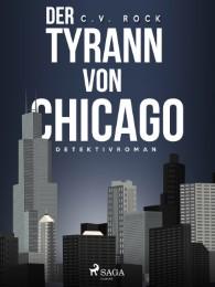 Der Tyrann von Chicago