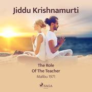 The Role of The Teacher - Malibu 1971