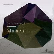 The Old Testament 39 - Malachi