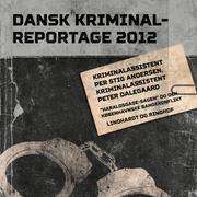 'Haraldsgade-sagen' og den københavnske bandekonflikt - Dansk Kriminalreportage (uforkortet)