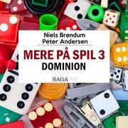 Mere på spil, 3: Dominion (uforkortet)