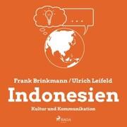 Indonesien - Kultur und Kommunikation (Ungekürzt)