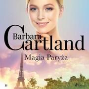 Magia Paryza - Ponadczasowe historie milosne Barbary Cartland