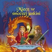 Opowiesc z Krainy Elfów 3 - Miecz w smoczej jaskini