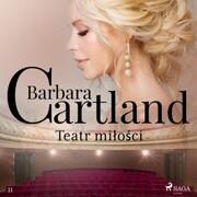 Teatr milosci - Ponadczasowe historie milosne Barbary Cartland