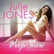 Peep Show - Erotische Novelle