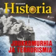 Joukkomurhia ja terrorismia
