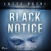 Black notice: Osa 2