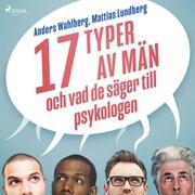 17 typer av män - och vad de säger till psykologen