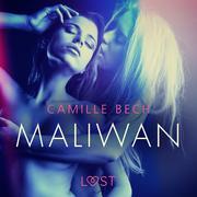 Maliwan - Une nouvelle érotique