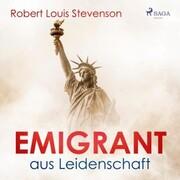 Emigrant aus Leidenschaft