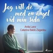 Jag vill dö med en ängel vid min sida