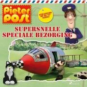 Pieter Post - Supersnelle speciale bezorging