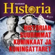 Historian suurimmat kuninkaat ja kuningattaret