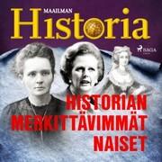 Historian merkittävimmät naiset