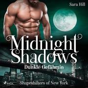 Midnight Shadows - Dunkle Gefährtin: Shapeshifters of New York