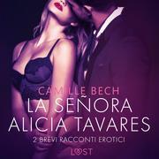 La señora Alicia Tavares - 2 brevi racconti erotici - Cover
