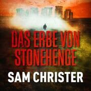 Das Erbe von Stonehenge