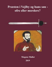 Præsten i Vejlby og hans søn - ofre eller mordere? - Cover