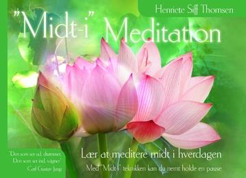 'Midt-i' Meditation