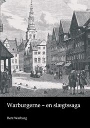 Warburgerne - en slægtssaga
