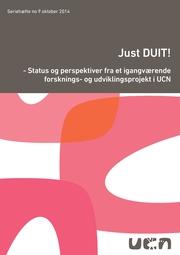 Just DUIT!