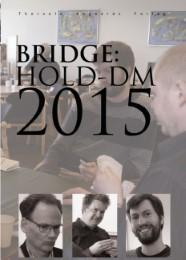 Bridge: Hold-DM 2015
